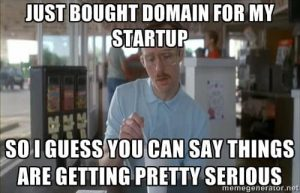 Just Bought A Domain For My Startup